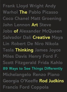 The Art of Creative Thinking: 89 Ways to See Things Differently