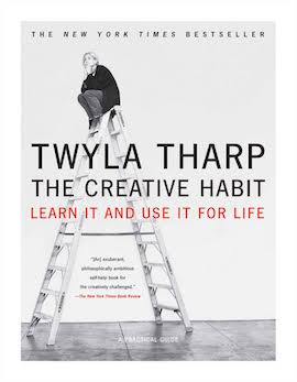 The Creative Habit- Learn it and Use it for Life