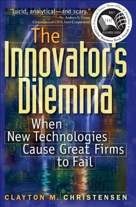 The Innovator's Dilemma- When New Technologies Cause Great Firms to Fail