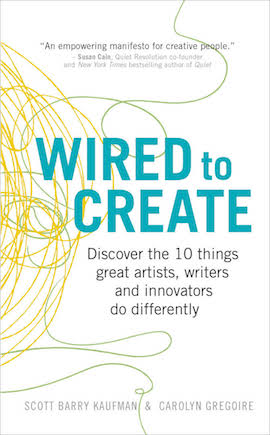 Wired to Create- Unraveling the Mysteries of the Creative Mind